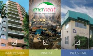 Calefactores Enerheat para Empresas, Faenas Mineras y Proyectos Inmobiliarios.